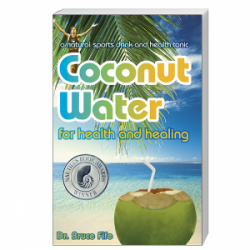 CoccoMio Coconut Water for Health and Healing by Bruce Fife